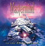 Mastermind / To The World Beyond (2004)