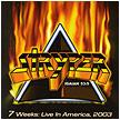 Stryper / 7 Weeks: Live In America, 2003 (2003)